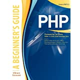 PHP: A BEGINNER'S GUIDE (Beginner's Guides (McGraw-Hill))by Vikram Vaswani
