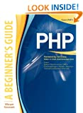 PHP: A BEGINNER'S GUIDE (Beginner's Guides (McGraw-Hill))