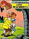 Chick Bill, tome 22 : L'Epee ou la Gâchette