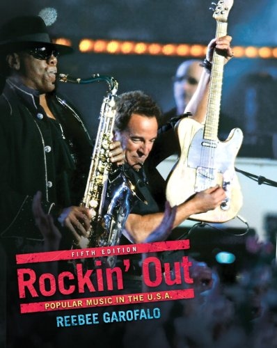 Rockin Out: Popular Music in the U.S.A. (5th Edition)