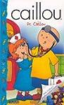 Caillou: Dr. Caillou