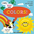 I Say, You Say Colors!