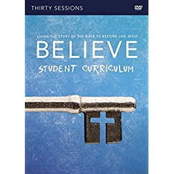 Believe Student DVD Study: Living the Story of the Bible