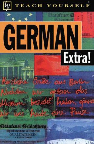 German Extra! (Teach Yourself Books) (Teach Yourself... Extra!)