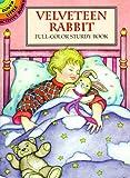 Velveteen Rabbit: Full-Color Sturdy Book (Dover Little Activity Books) (0486299163) by Noble, Marty