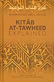 img - for Kitab At-Tawheed Explained (By Muhammad Ibn Abdul-wahhab) book / textbook / text book