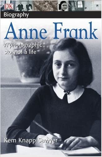 Anne Frank: a photographic story of a life