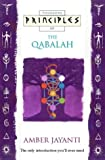Principles of Qabalah: The Only Introduction You'll Ever Need
