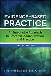 Evidence-Based Practice: An Integrative Approach to