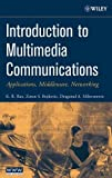 img - for Introduction to Multimedia Communications: Applications, Middleware, Networking book / textbook / text book