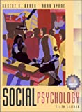 Social Psychology (0205349773) by Robert A. Baron