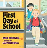 First Day of School (0060501936) by Rockwell, Anne