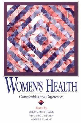 WOMENS HEALTH: COMPLEXITIES AND DIFFERENCES (WOMEN &...