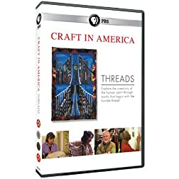 Craft in America: Season 4- Threads