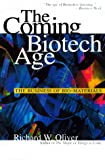 The coming biotech age:the business of bio-materials