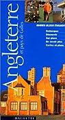 Guide Bleu �vasion : Angleterre - Pays de Galles par Brisou-Nowik