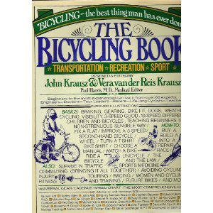The Bicycling book: Transportation, recreation, sport, Paul; Krausz, John; Krausz, Vera Van Der