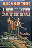 A New Frontier: Saga of the Sierras (0884863662) by Thoene, Bodie