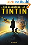 The Adventures of Tintin: A Novel (En...