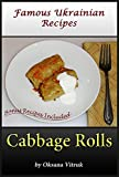 Cabbage Rolls - Step-by-step Picture Cookbook How to Make Cabbage Rolls - Plus Lazy Cabbage Rolls and Stuffed Bell Pepper (Famous Ukrainian Recipes 5)