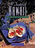 img - for A Taste of Hawaii: New Cooking from the Crossroads of the Pacific book / textbook / text book