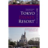 Travelers Series Guide to the Tokyo Disney Resort