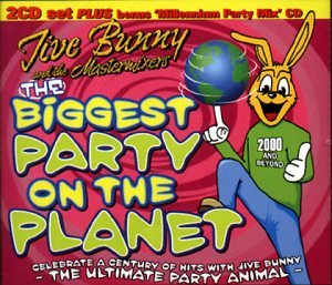Jive Bunny and the Mastermixers - Biggest Party On Planet - Zortam Music