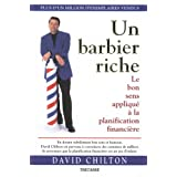 Un barbier riche: Le bon sens appliqu� � la planification financi�reby David Chilton