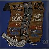 Wanted Dead or Alive (Bang! Bang! Push Push Push) [Vinyl]