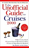 The Unofficial Guide to Cruises 2000 (Unofficial Guides)