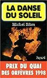 La Danse Du Soleil - Prix Quai des Orfèvres  1998