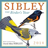 Sibley: The Birders Year 2014 Wall (calendar)