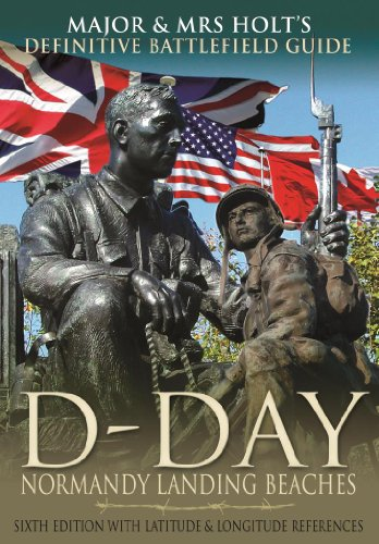 major-mrs-holts-definitive-battlefield-guide-to-the-d-day-normandy-landing-beaches-sixth-edition-wit