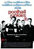 Poolhall Junkies [Import anglais]