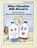 When Chocolate Milk Moved In (Life in the Fridge)