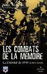 Les combats de la mémoire : La FNDIRP de 1945 à nos jours par Wolikow