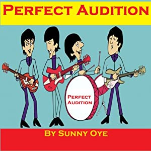 Perfect Audition and Excellent Musical Performance | [Sunny Oye]