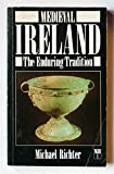 img - for Medieval Ireland: The Enduring Tradition (New Gill History of Ireland, Vol 1) book / textbook / text book