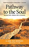 img - for Pathway to the Soul: Reaching People through Spirit-Led Dialogue book / textbook / text book