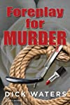 Foreplay for Murder (Scott Tucker Series) (Volume 4)