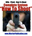 How To Shoot | How To Be a Crack Shot...