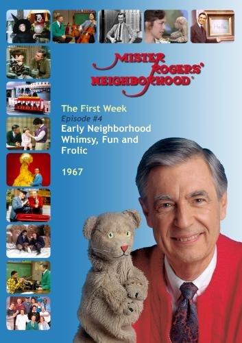 Misterogers' Neighborhood: (#4) Early Whimsy, Fun And Frolic In The Neighborhood (B&W, 1967) front-329048