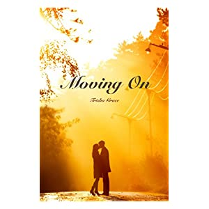 Moving On (Ghost Of The Past Book 1)