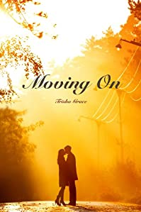 (FREE on 9/3) Moving On by Trisha Grace - http://eBooksHabit.com