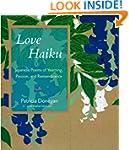 Love Haiku: Japanese Poems of Yearnin...