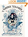 The Vintage Tea Party Book. Angel Adoree