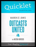 img - for Quicklet - Warren St. John 's Outcasts United book / textbook / text book