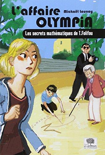 laffaire-olympia-les-secrets-mathematiques-de-t-folifou