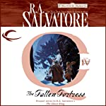 The Fallen Fortress: Forgotten Realms - The Cleric Quintet, Book 4 (       UNABRIDGED) by R. A. Salvatore Narrated by Victor Bevine