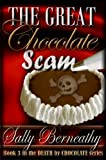 The Great Chocolate Scam (Death by Chocolate)